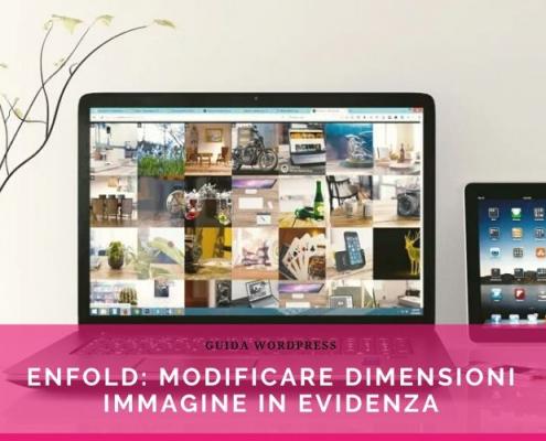 Enfold modificare dimensioni immagine evidenza articoli