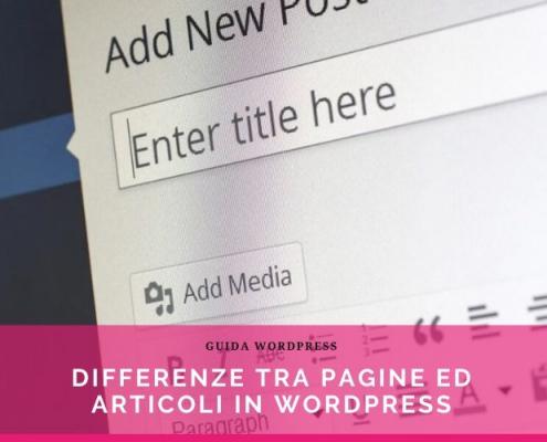 differenze tra pagine ed articoli in wordpress